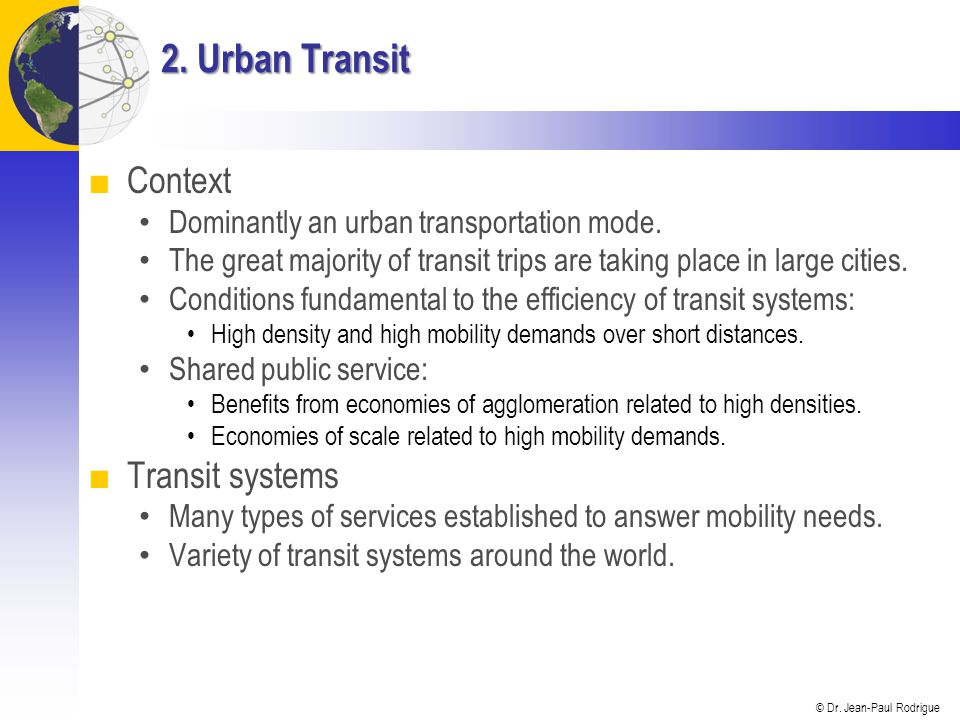 2. Urban Transit Context Transit systems