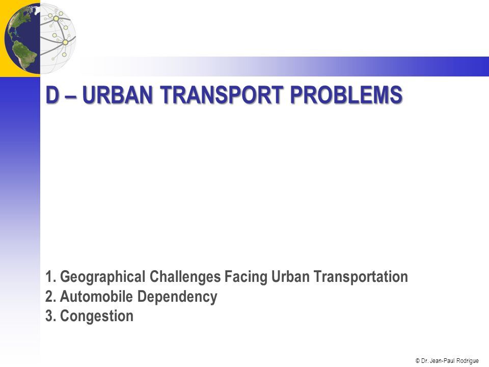 D – Urban Transport Problems