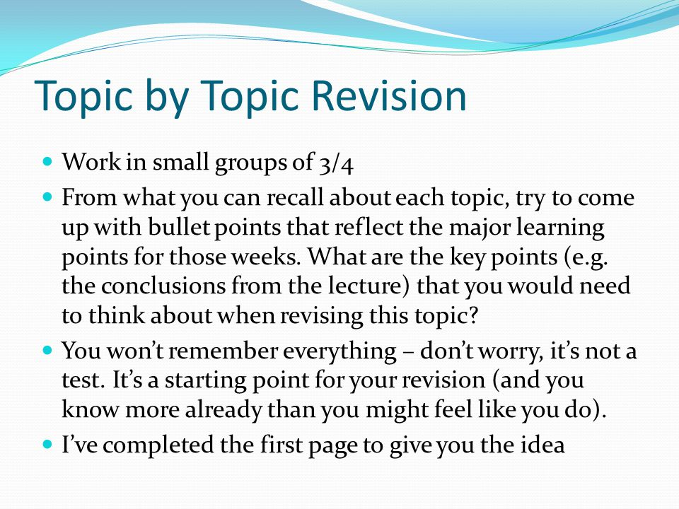Topic by Topic Revision