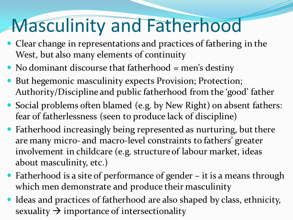 Masculinity and Fatherhood