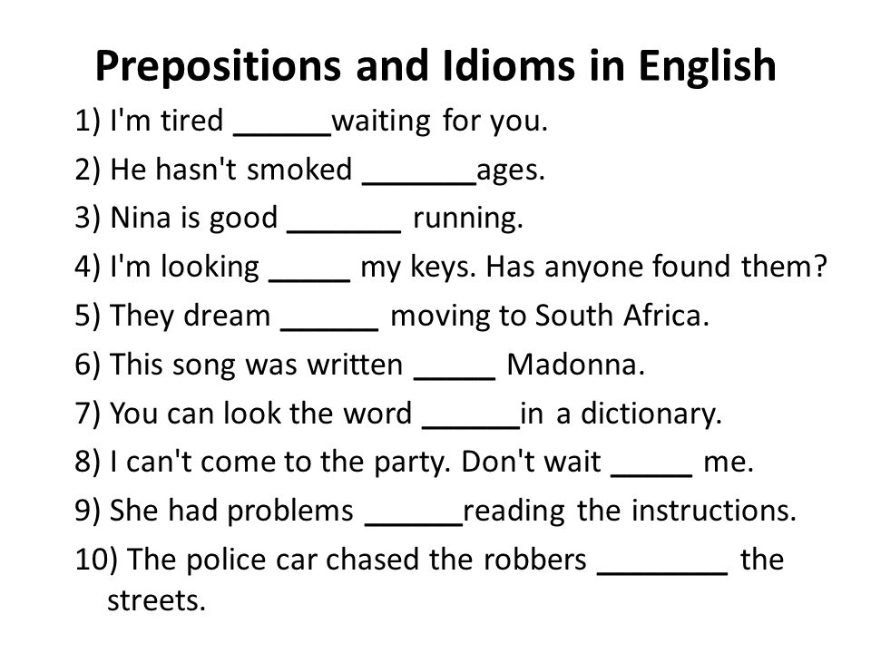 Prepositions and Idioms in English