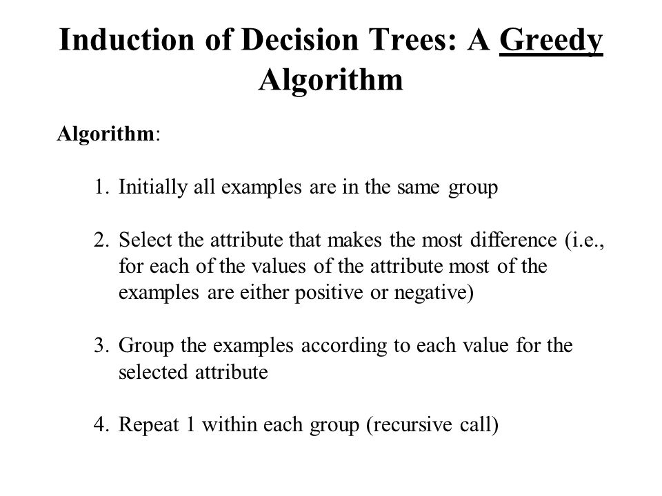 Induction of Decision Trees: A Greedy Algorithm