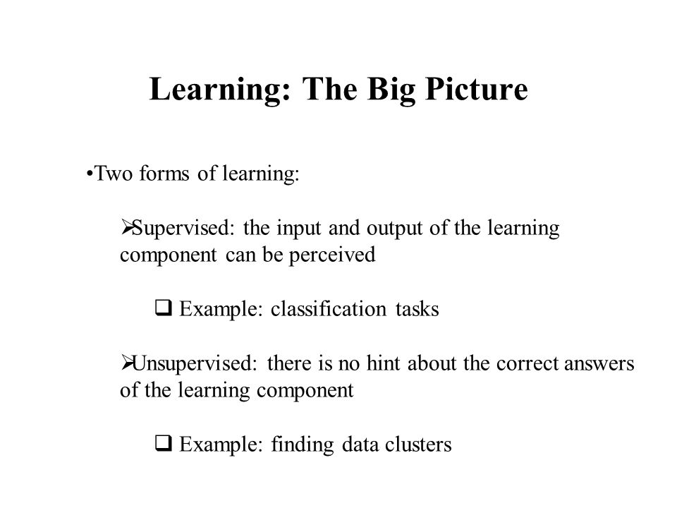 Learning: The Big Picture
