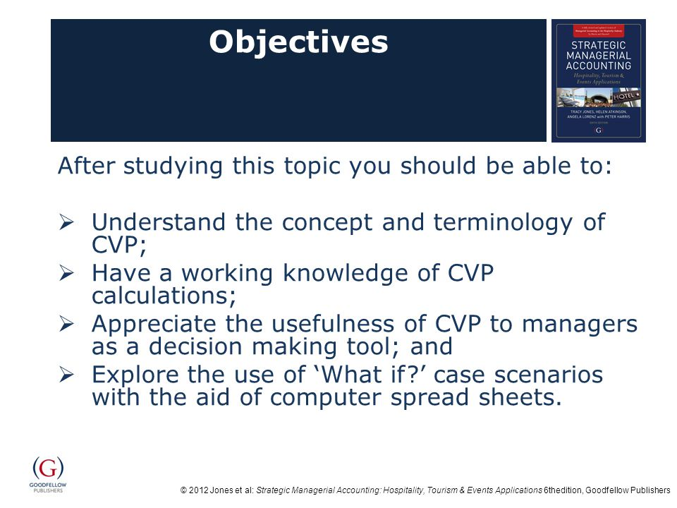 Objectives After studying this topic you should be able to: