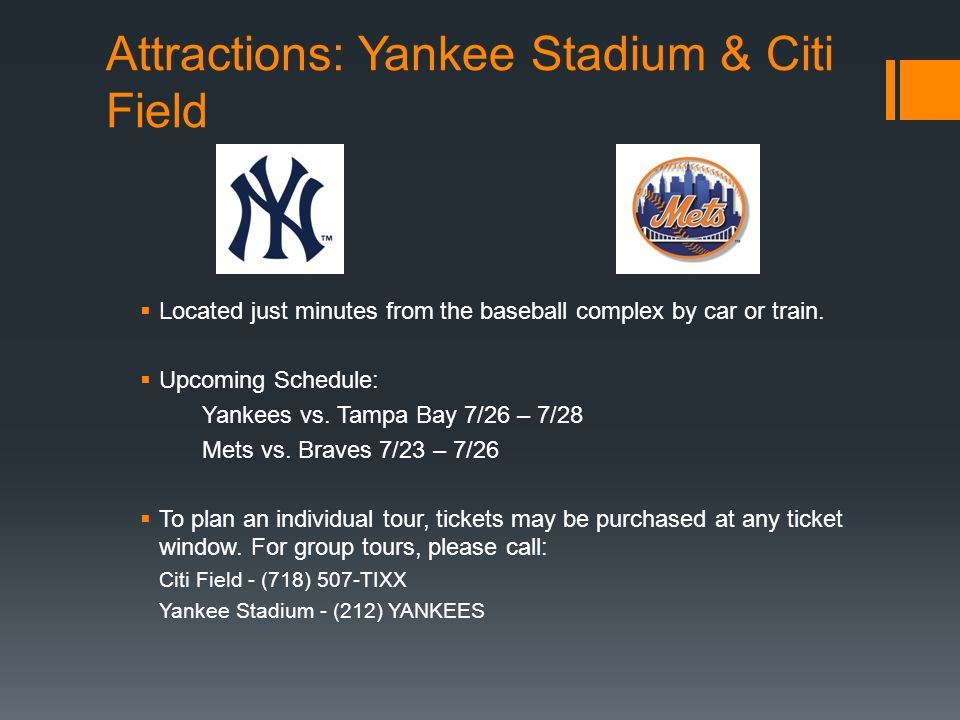 Attractions: Yankee Stadium & Citi Field
