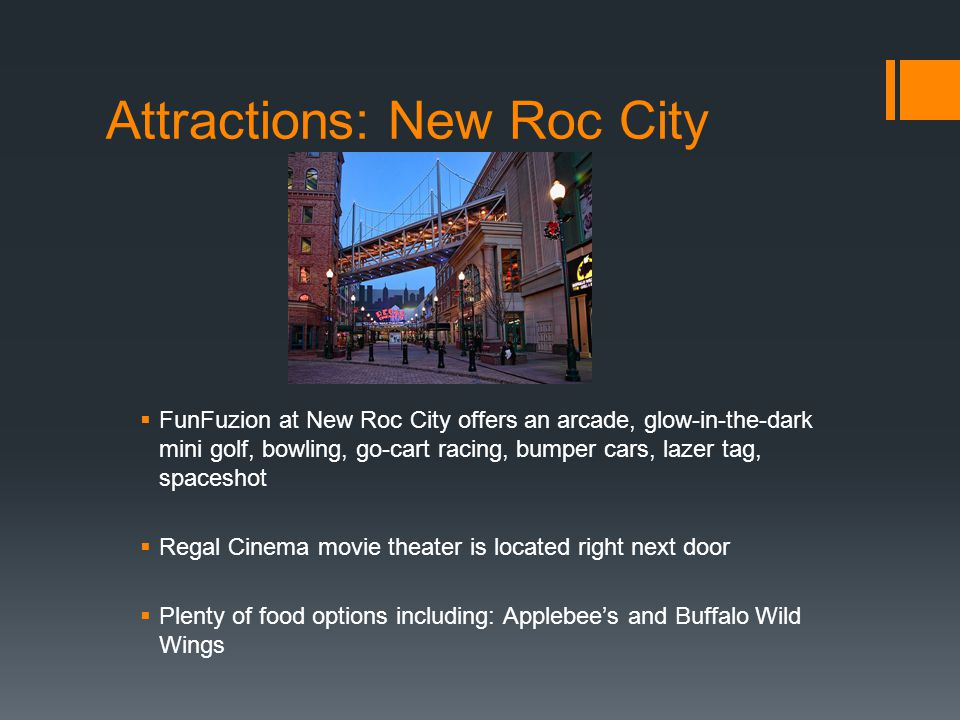 Attractions: New Roc City