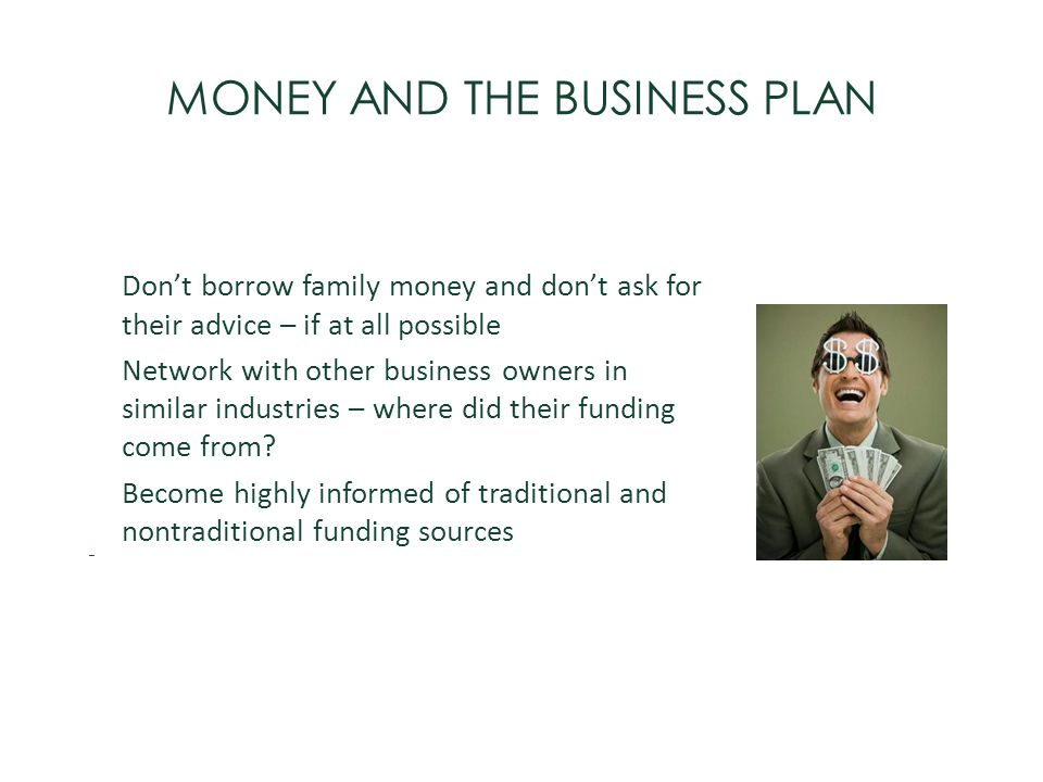 MONEY AND THE BUSINESS PLAN
