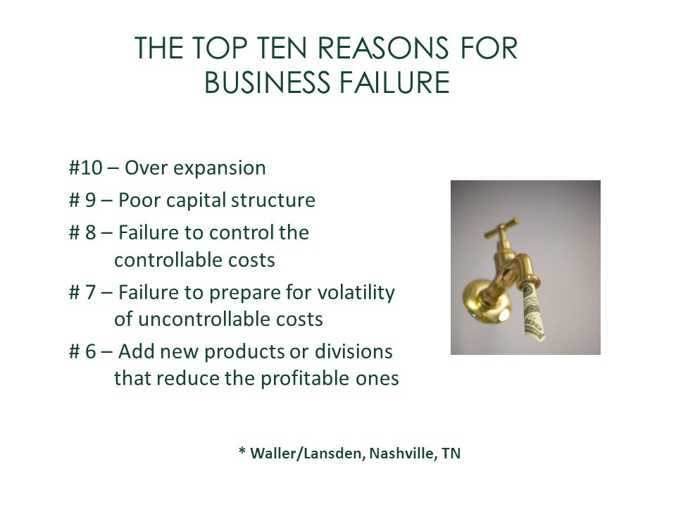 THE TOP TEN REASONS FOR BUSINESS FAILURE