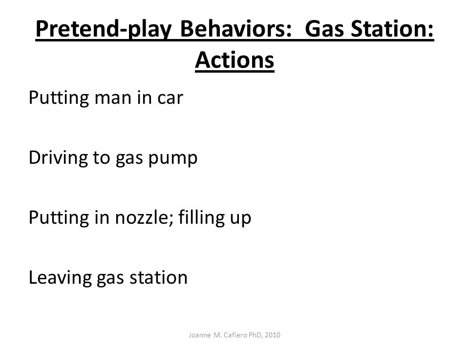 Pretend-play Behaviors: Gas Station: Actions