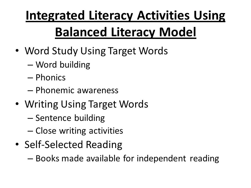 Integrated Literacy Activities Using Balanced Literacy Model