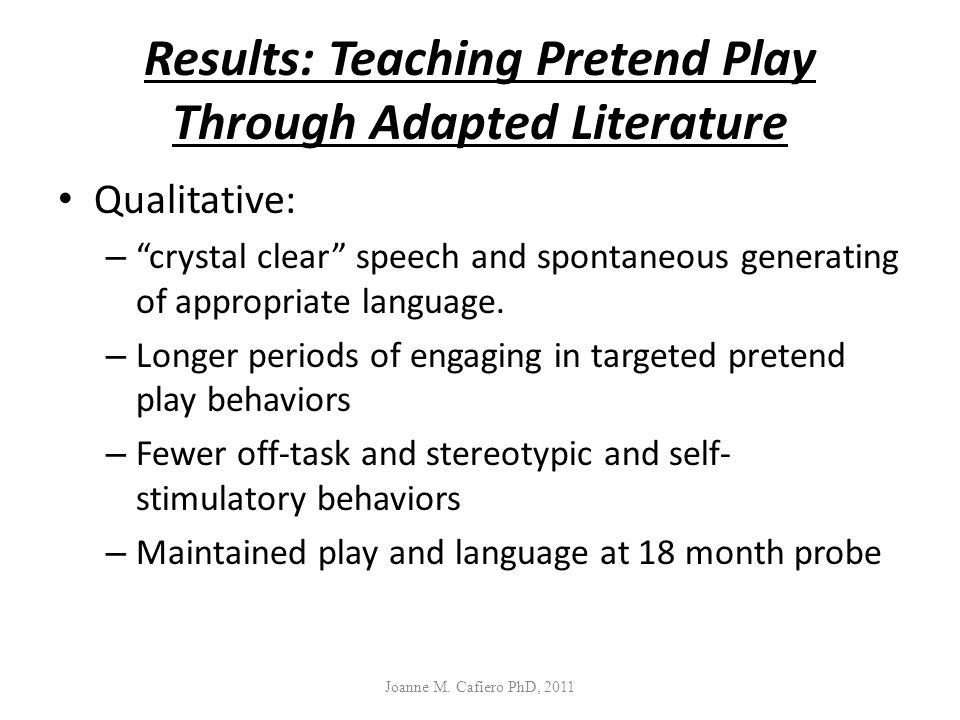 Results: Teaching Pretend Play Through Adapted Literature
