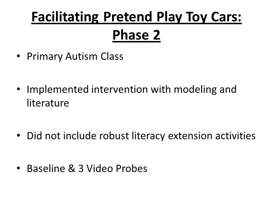 Facilitating Pretend Play Toy Cars: Phase 2