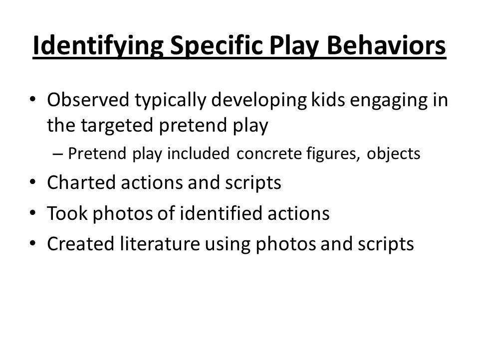 Identifying Specific Play Behaviors