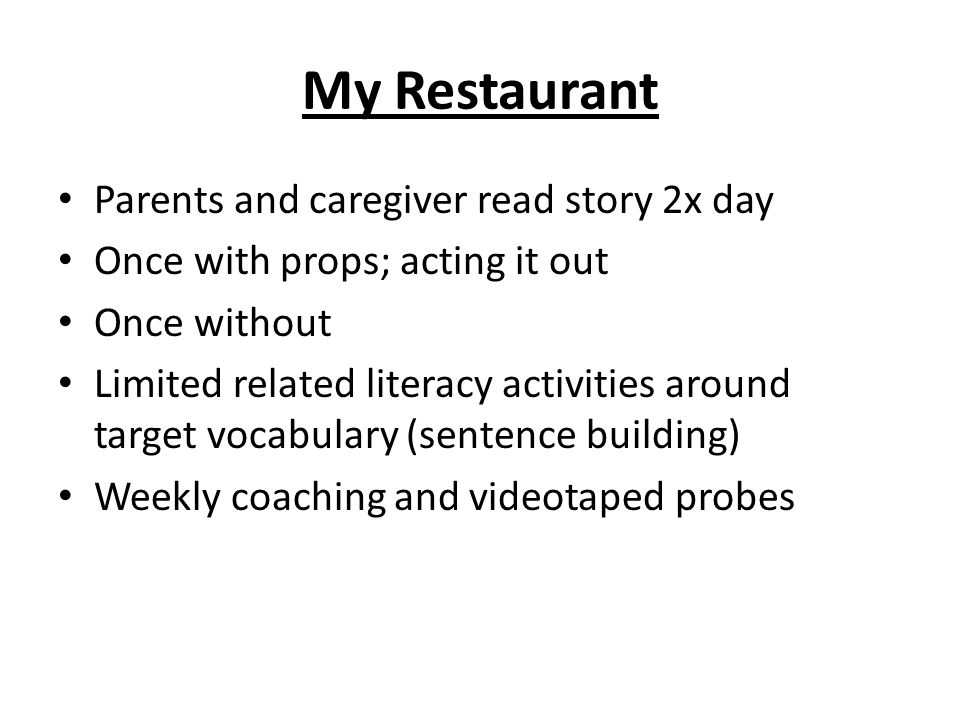 My Restaurant Parents and caregiver read story 2x day
