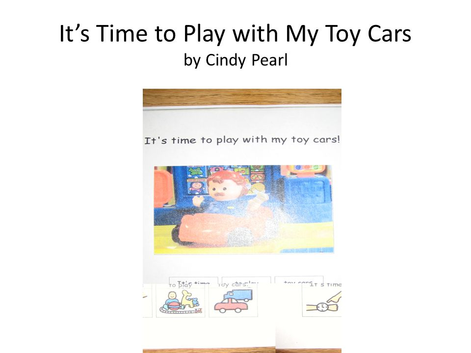 It's Time to Play with My Toy Cars by Cindy Pearl