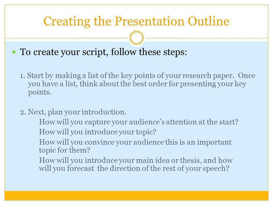Creating the Presentation Outline