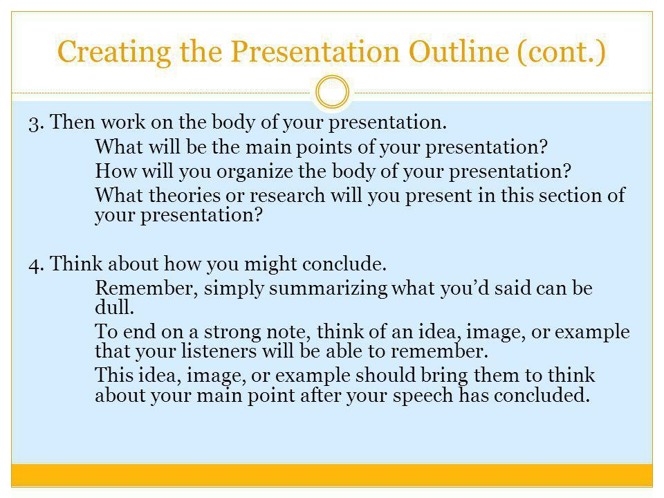 Creating the Presentation Outline (cont.)