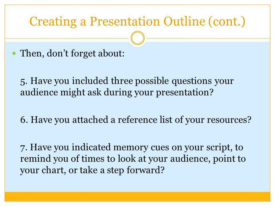 Creating a Presentation Outline (cont.)