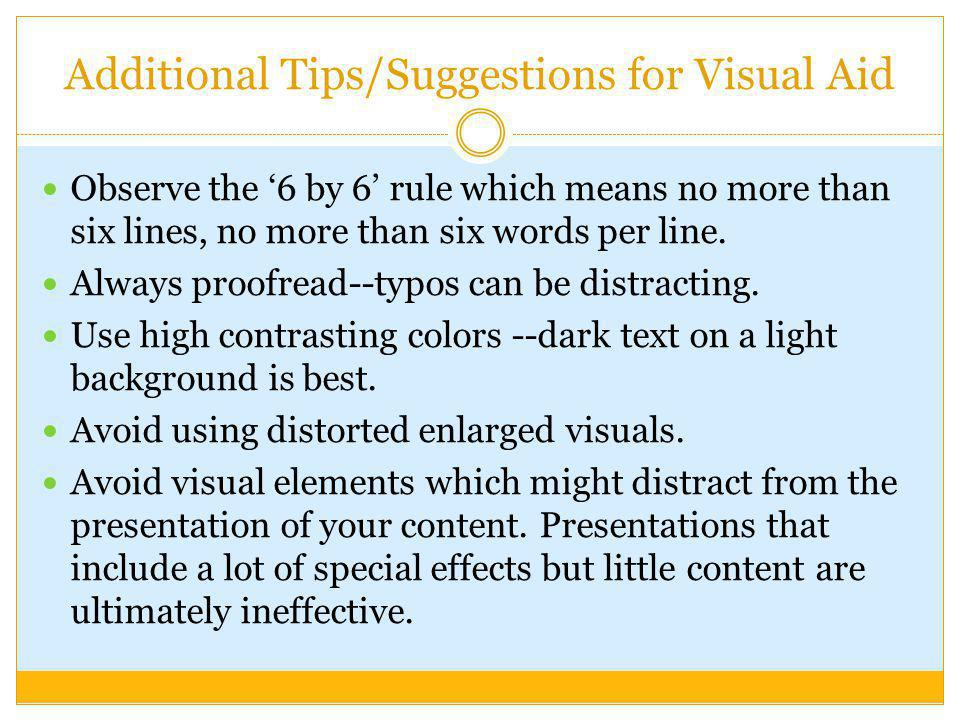 Additional Tips/Suggestions for Visual Aid