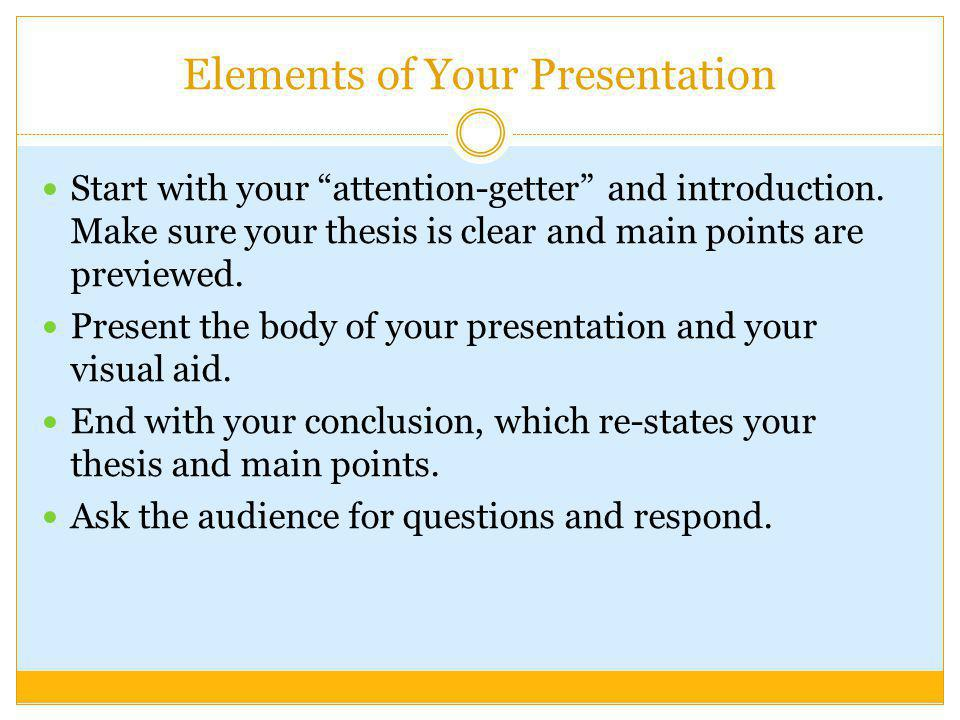 Elements of Your Presentation
