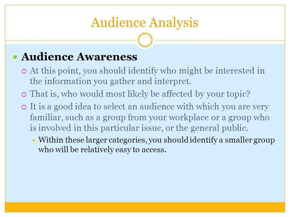 Audience Analysis Audience Awareness