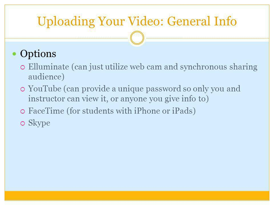 Uploading Your Video: General Info