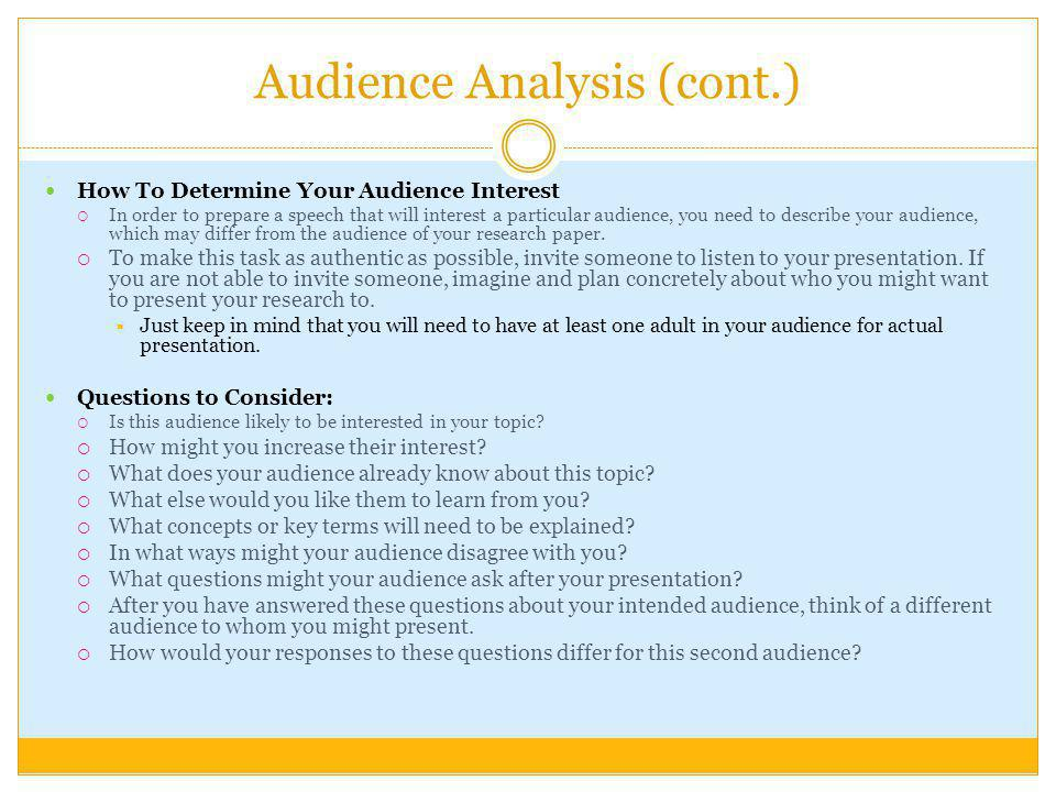 Audience Analysis (cont.)