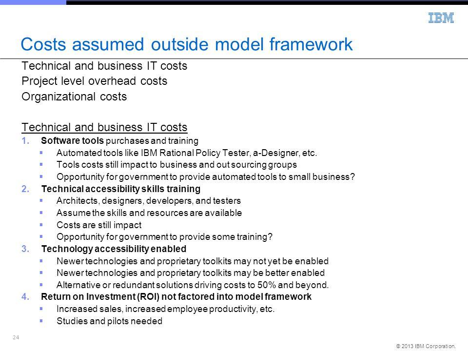 Costs assumed outside model framework