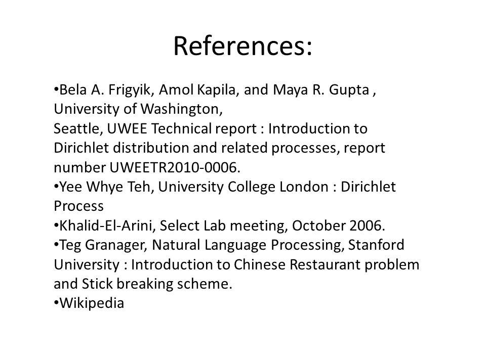 References: Bela A. Frigyik, Amol Kapila, and Maya R. Gupta , University of Washington,
