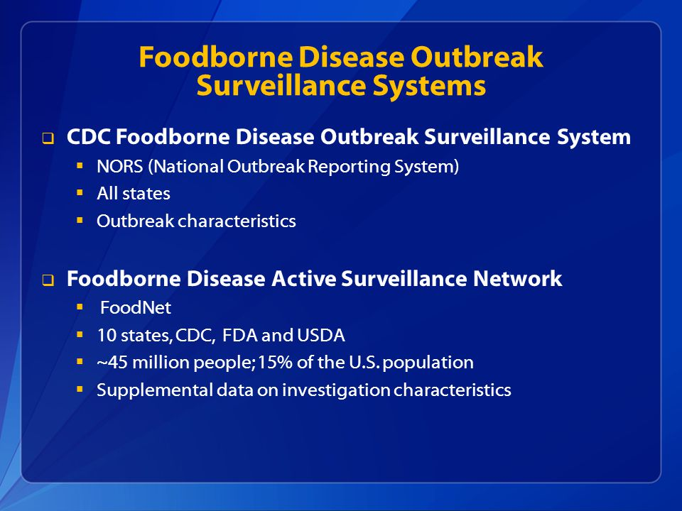 Foodborne Disease Outbreak Surveillance Systems