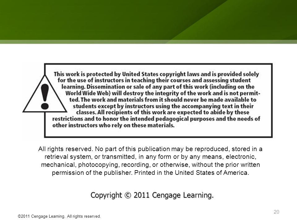 Copyright © 2011 Cengage Learning.