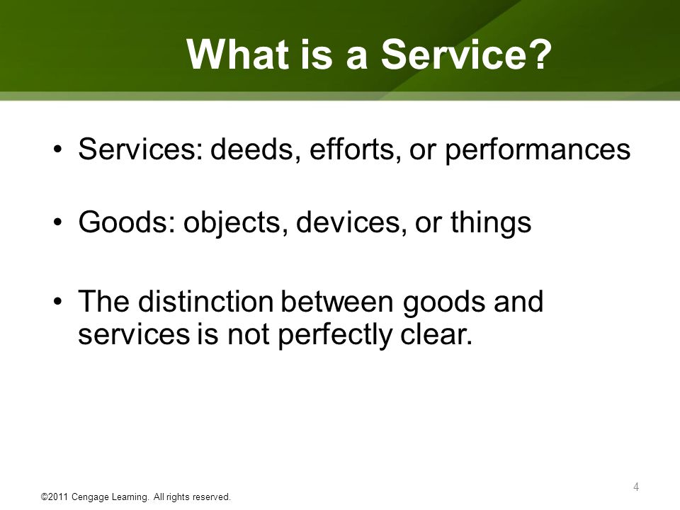 What is a Service Services: deeds, efforts, or performances
