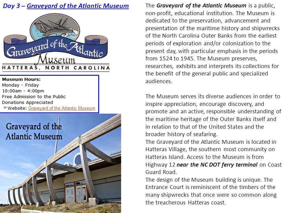 Day 3 – Graveyard of the Atlantic Museum