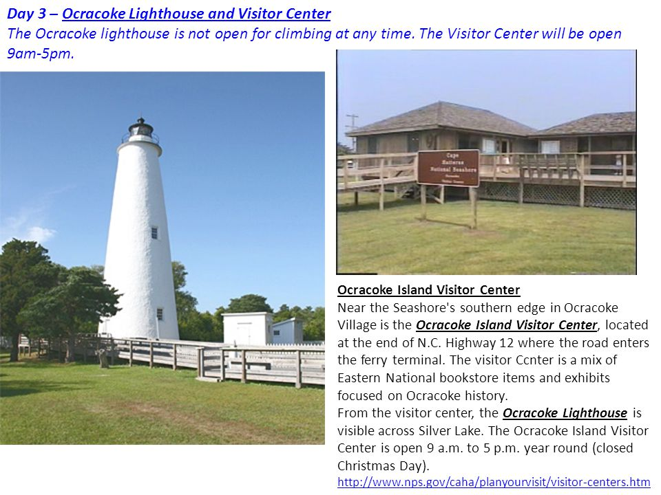 Day 3 – Ocracoke Lighthouse and Visitor Center