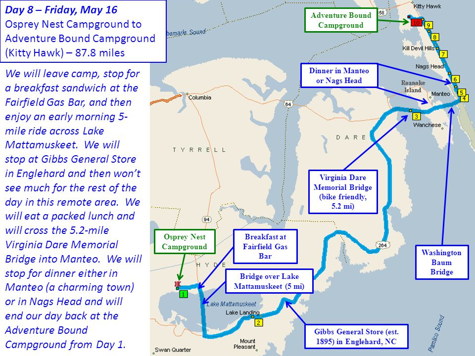 Day 8 – Friday, May 16 Osprey Nest Campground to Adventure Bound Campground (Kitty Hawk) – 87.8 miles.