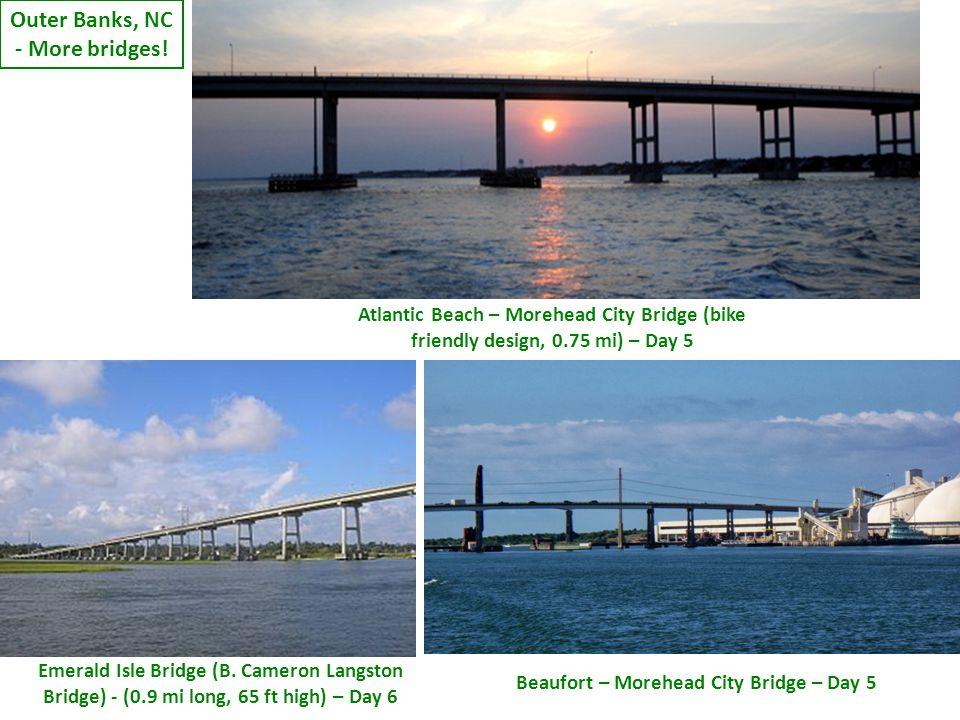 Beaufort – Morehead City Bridge – Day 5