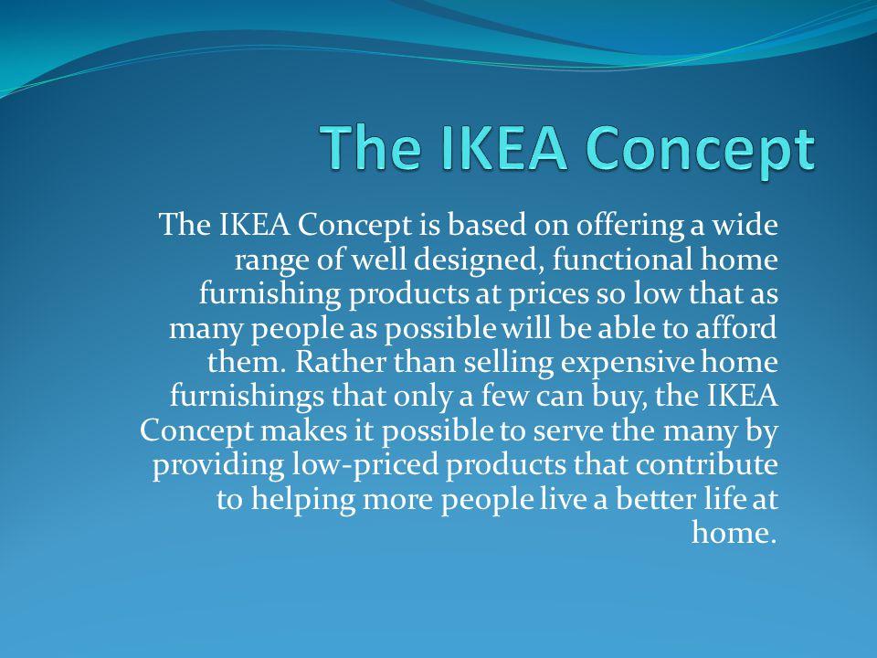 The IKEA Concept