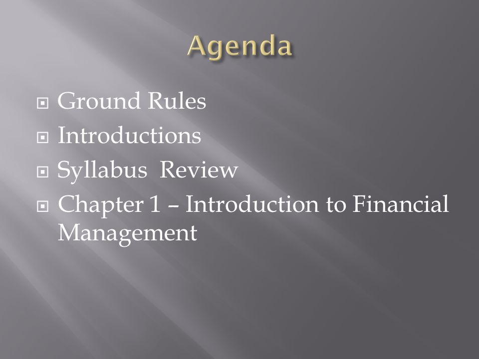 Agenda Ground Rules Introductions Syllabus Review