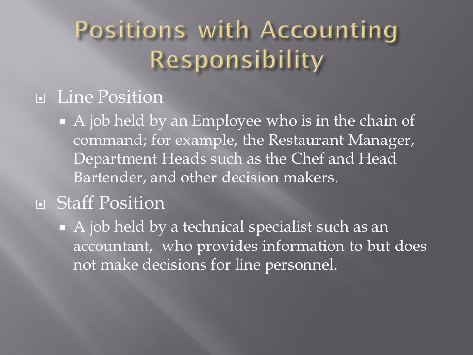 Positions with Accounting Responsibility