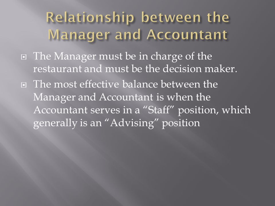Relationship between the Manager and Accountant
