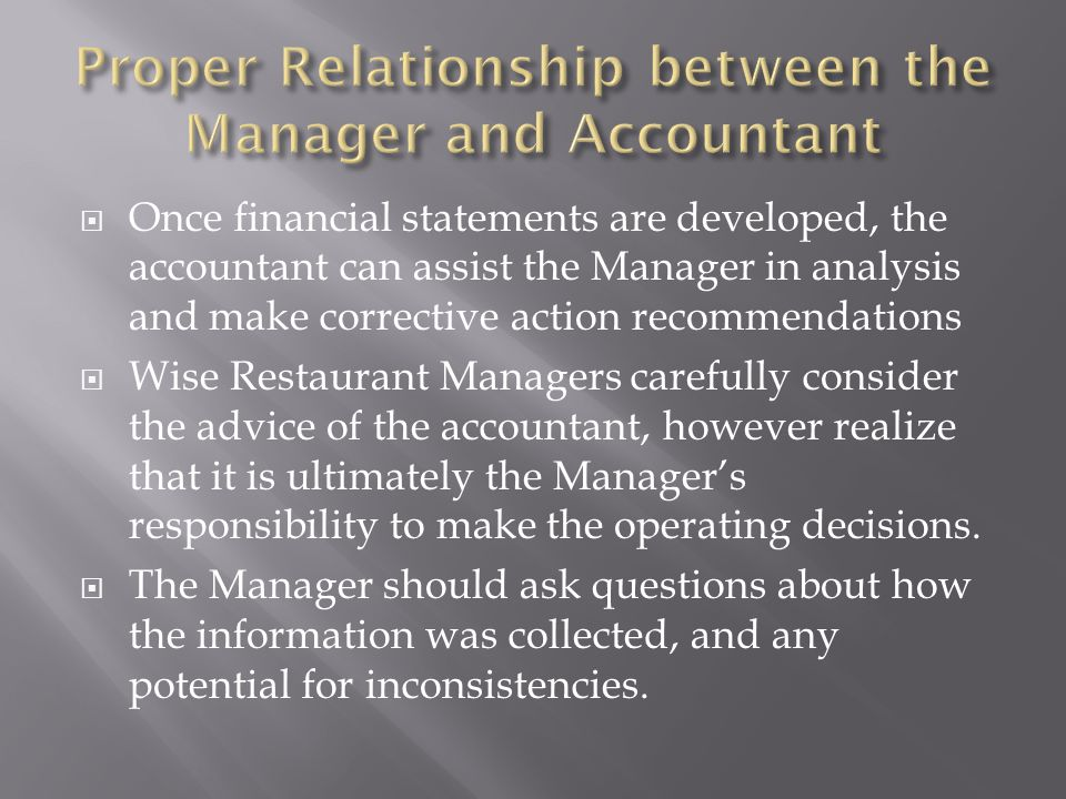 Proper Relationship between the Manager and Accountant