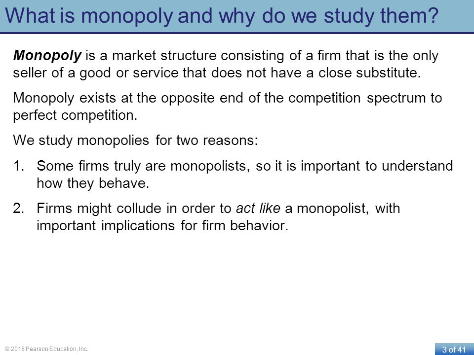 What is monopoly and why do we study them
