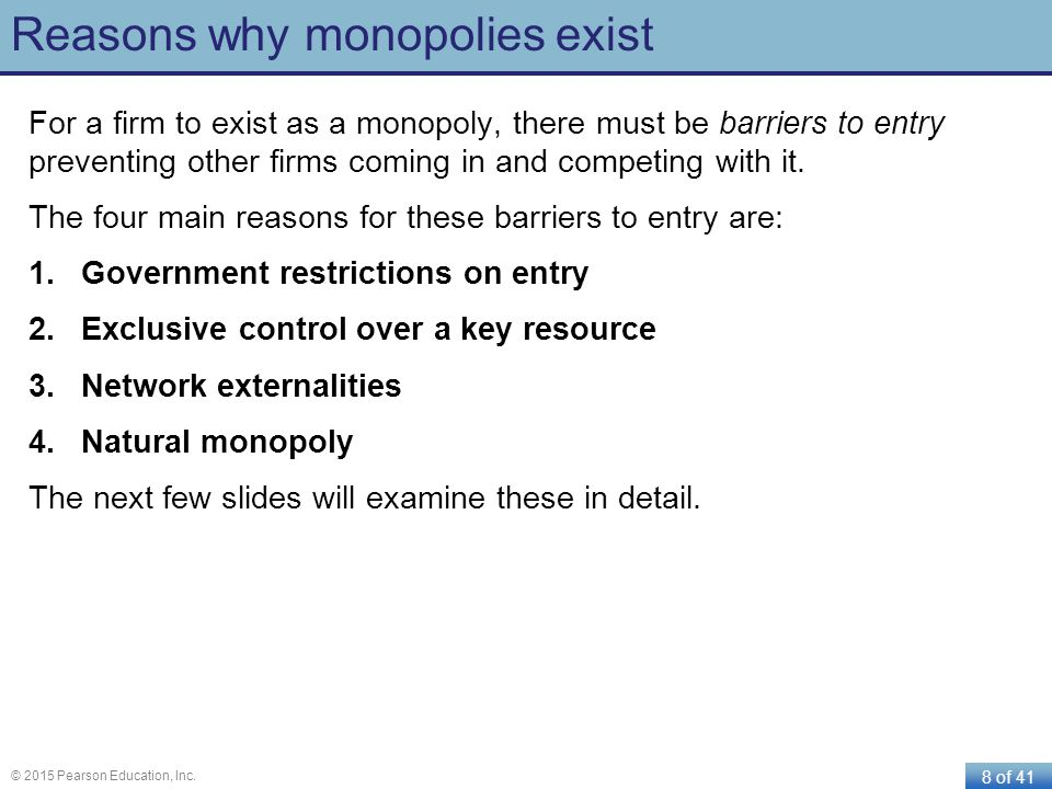 Reasons why monopolies exist