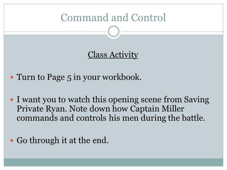 Command and Control Class Activity Turn to Page 5 in your workbook.