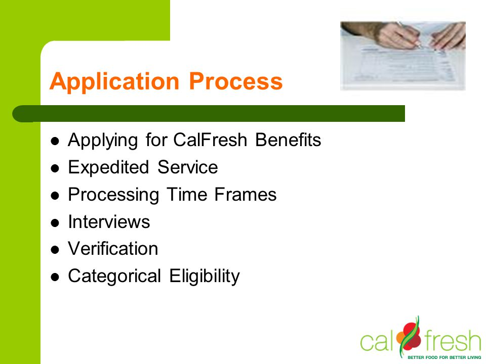 Application Process Applying for CalFresh Benefits Expedited Service