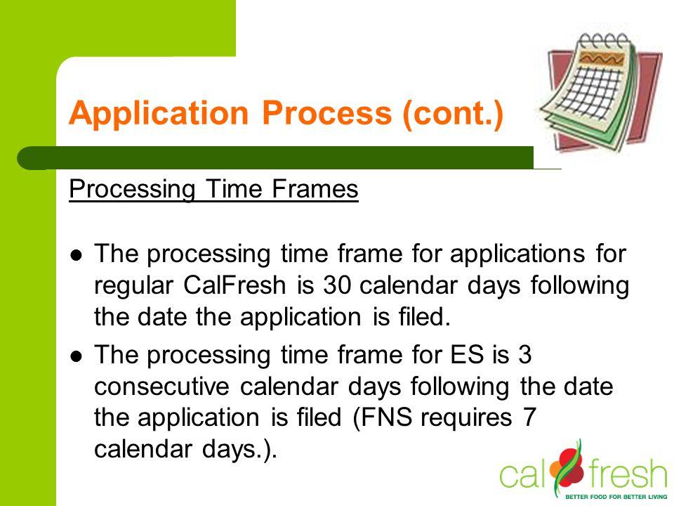 Application Process (cont.)