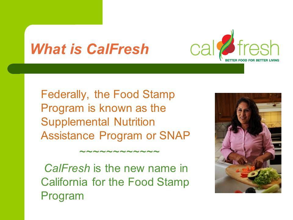 What is CalFresh