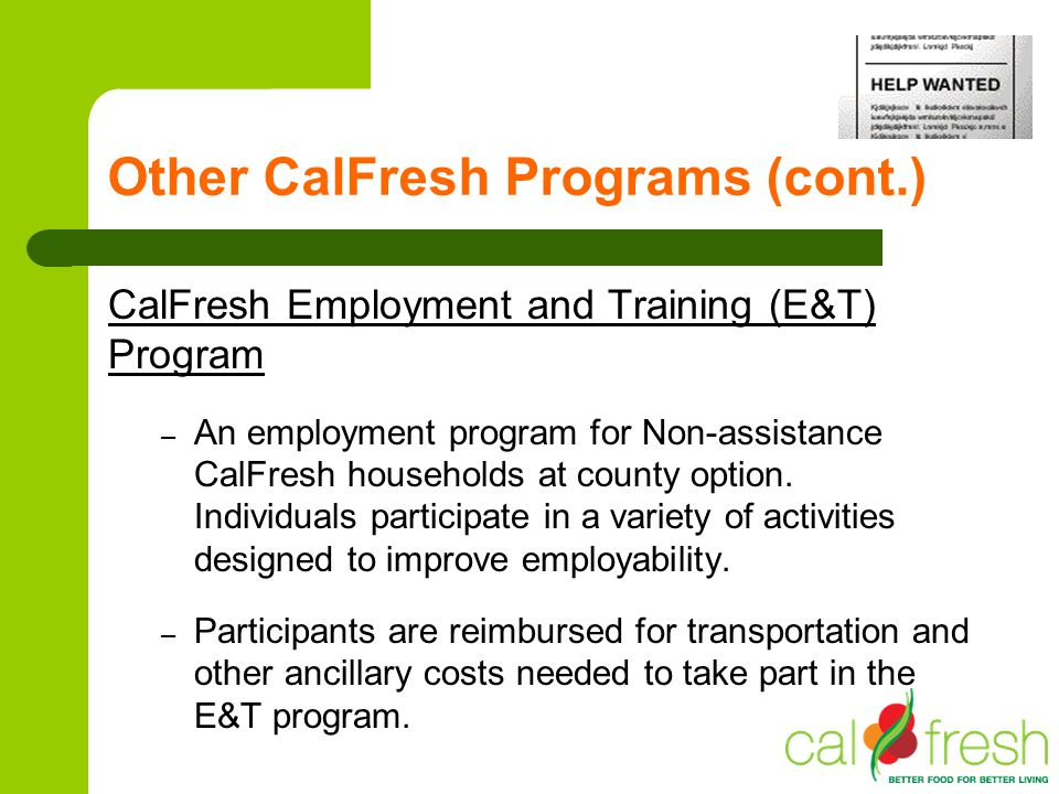 Other CalFresh Programs (cont.)