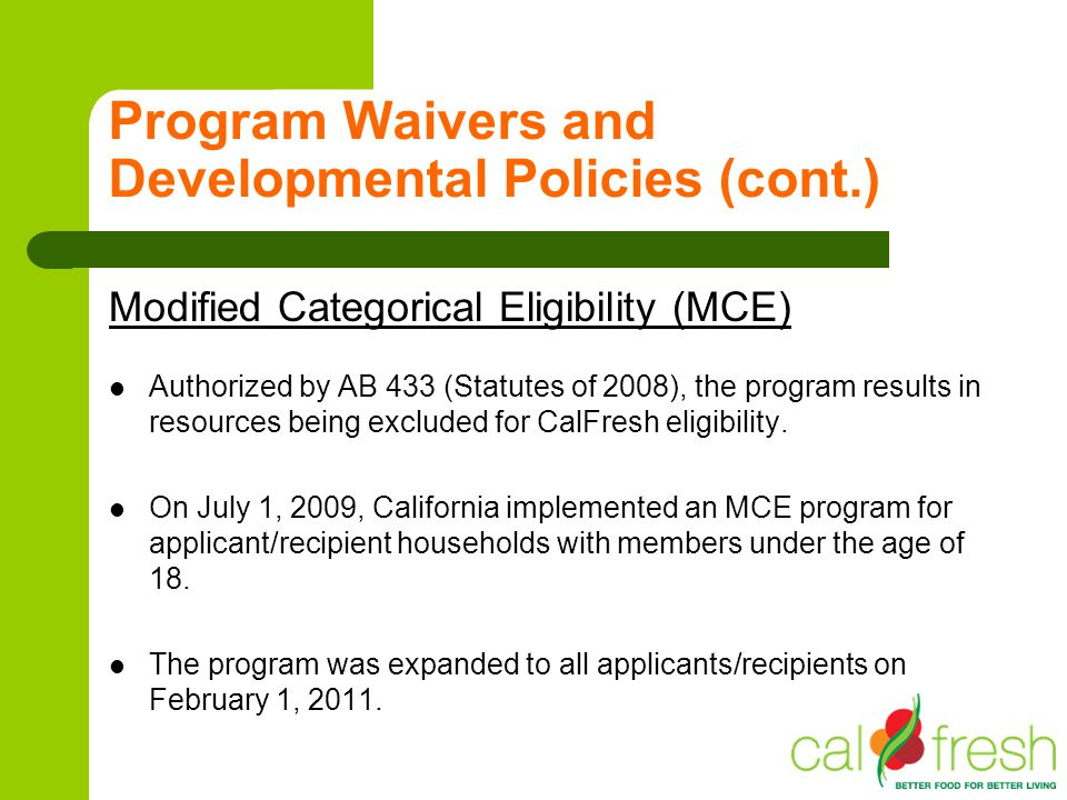 Program Waivers and Developmental Policies (cont.)