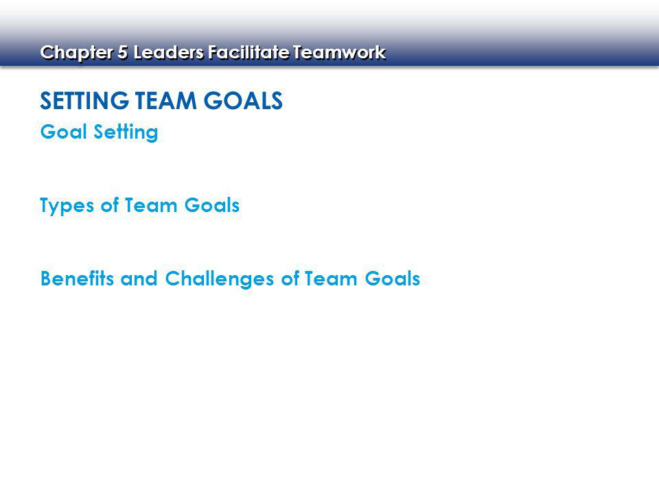 Setting Team Goals Goal Setting Types of Team Goals